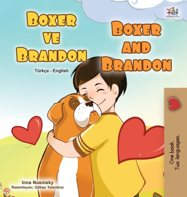 Boxer and Brandon (Turkish English Bilingual Children's Book)
