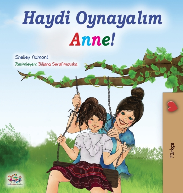 Let's play, Mom! (Turkish Book for Kids)