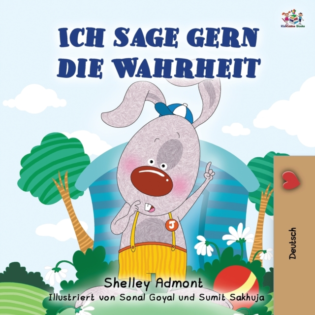 I Love to Tell the Truth (German Book for Kids)