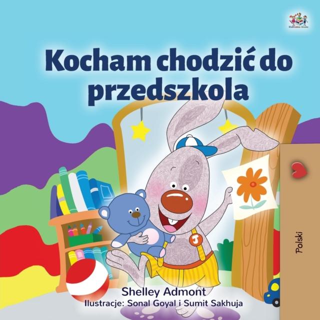 I Love to Go to Daycare (Polish Children's Book)