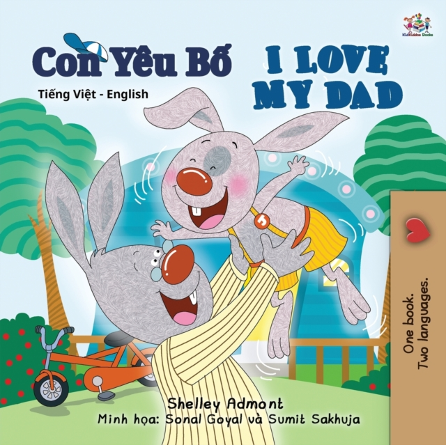 I Love My Dad (Vietnamese English Bilingual Book for Kids)