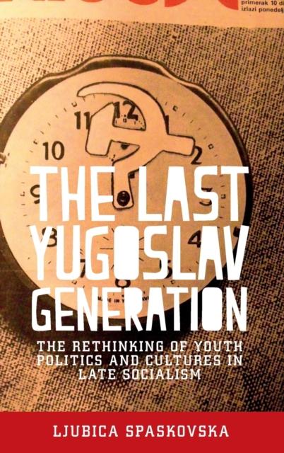 Last Yugoslav Generation