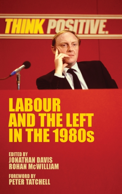 Labour and the Left in the 1980s