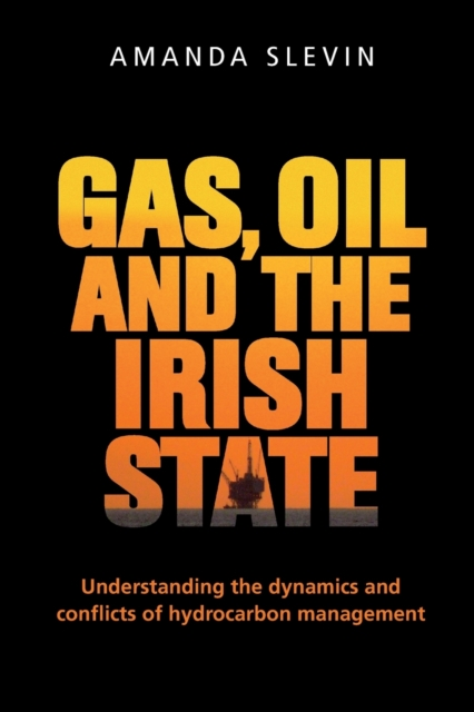 Gas, Oil and the Irish State