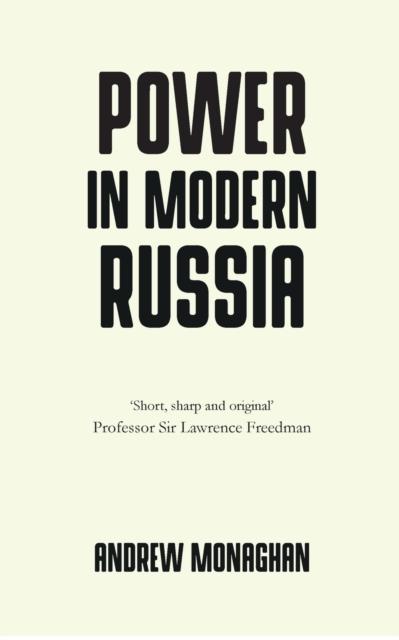 Power in Modern Russia