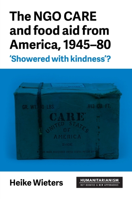 Ngo Care and Food Aid from America, 1945-80