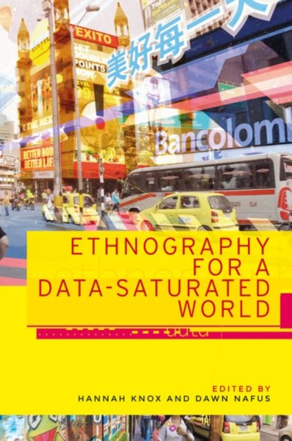 Ethnography for a Data-Saturated World