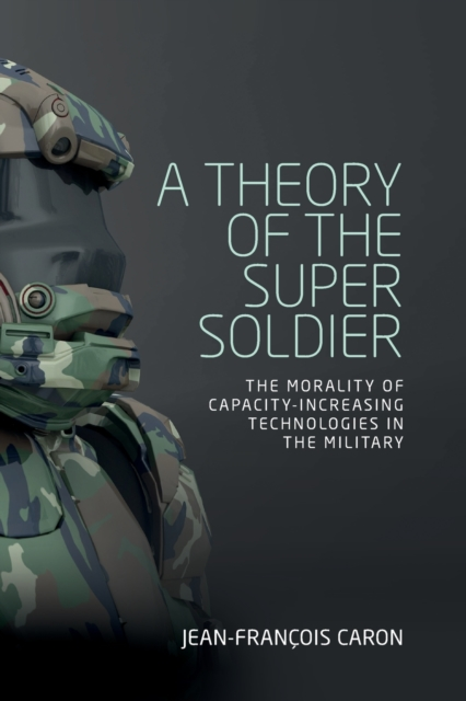 Theory of the Super Soldier