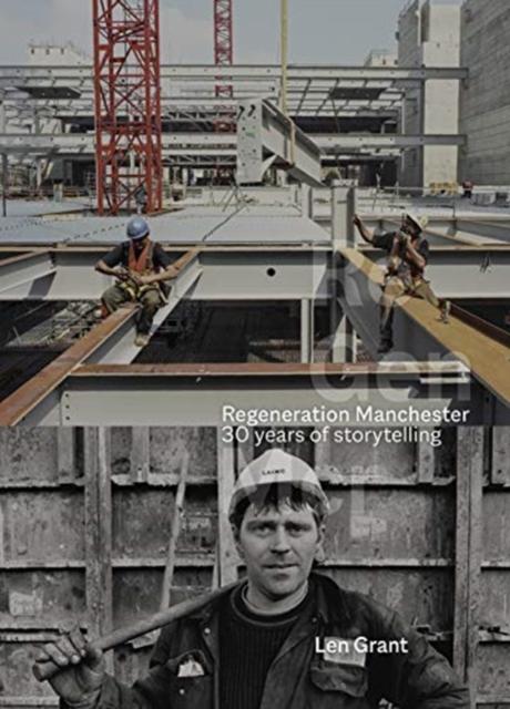 Regeneration Manchester