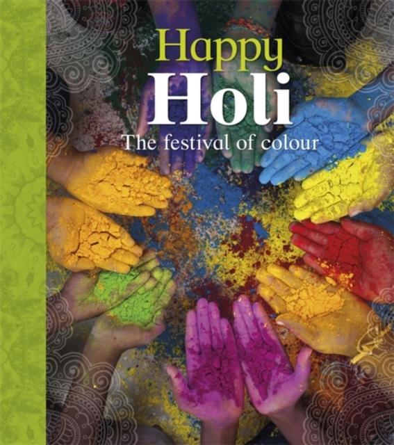 Let's Celebrate: Happy Holi