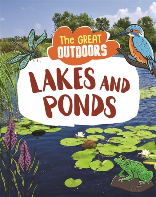 Great Outdoors: Lakes and Ponds