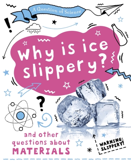 Question of Science: Why is ice slippery? And other questions about materials