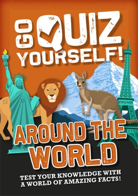 Go Quiz Yourself!: Around the World