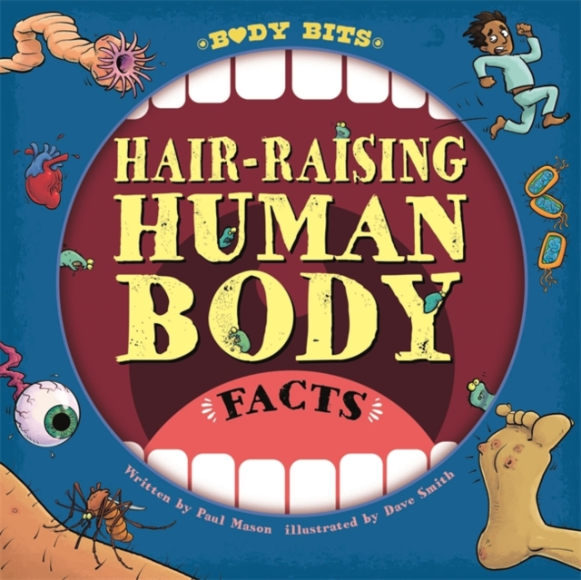 Body Bits: Hair-raising Human Body Facts