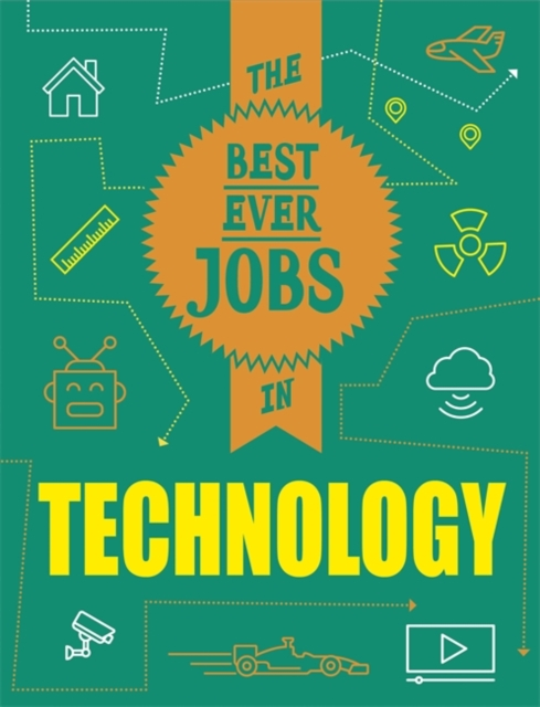 Best Ever Jobs In: Technology