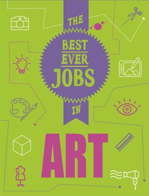 Best Ever Jobs In: Art