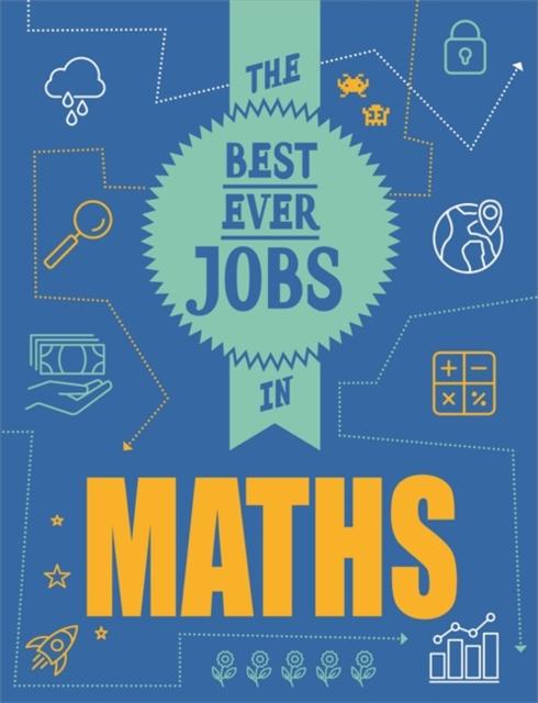 Best Ever Jobs In: Maths