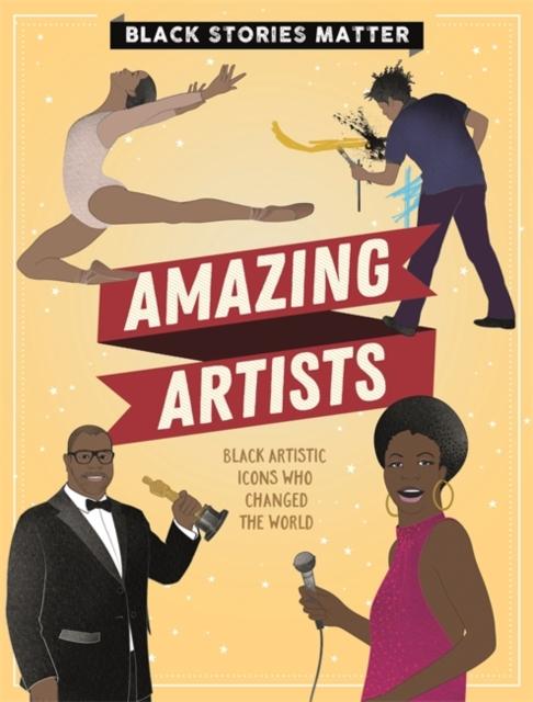 Black Stories Matter: Amazing Artists