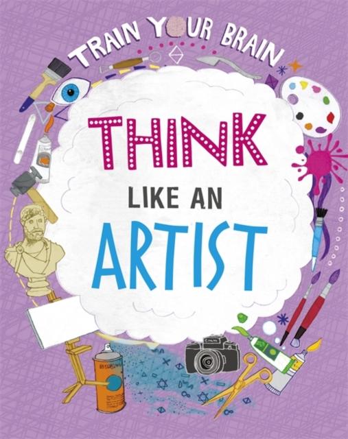 Train Your Brain: Think Like an Artist