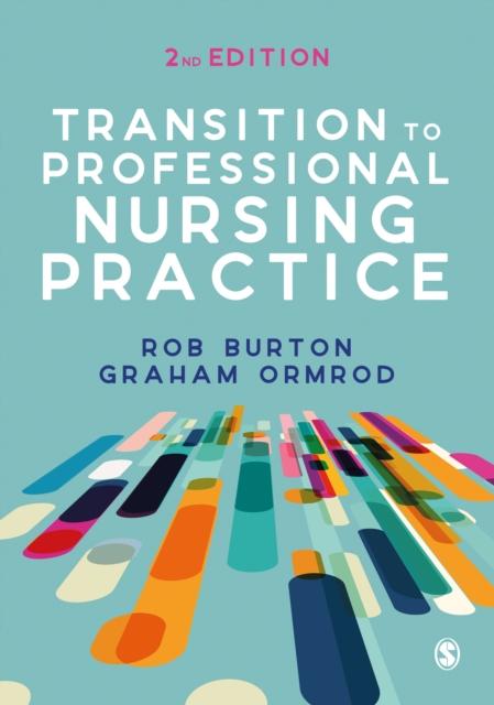 Transition to Professional Nursing Practice