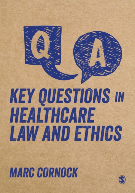 Key Questions in Healthcare Law and Ethics