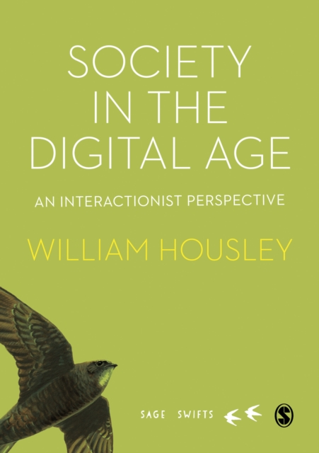 Society in the Digital Age: An interactionist perspective