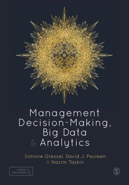 Management Decision-Making, Big Data and Analytics