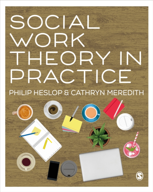 Social Work Theory in Practice