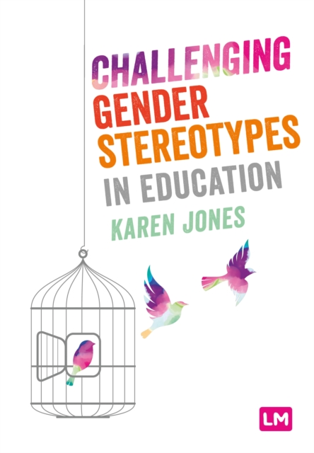 Challenging Gender Stereotypes in Education
