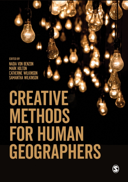 Creative Methods for Human Geographers