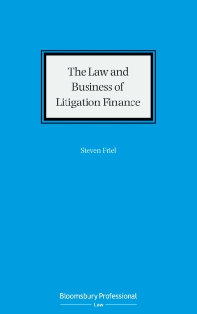 Law and Business of Litigation Finance