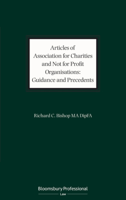 Articles of Association for Charities and Not for Profit Organisations: Guidance and Precedents