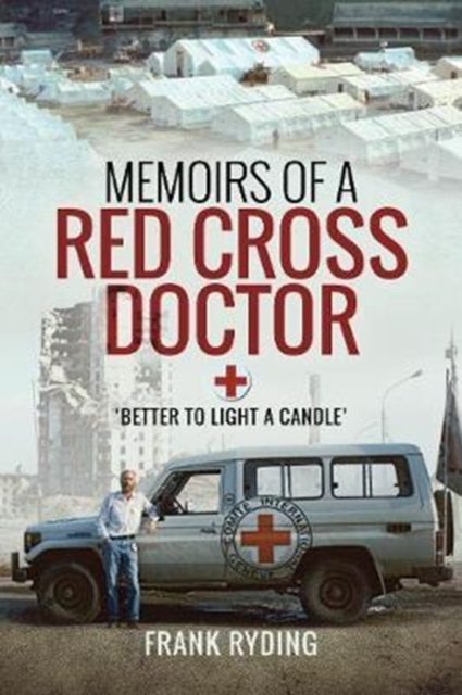 Memoirs of a Red Cross Doctor