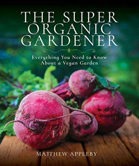 Super Organic Gardener