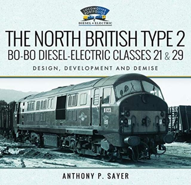 North British Type 2 Bo-Bo Diesel-Electric Classes 21 & 29
