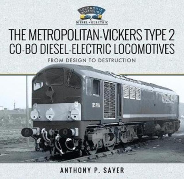 Metropolitan-Vickers Type 2 Co-Bo Diesel-Electric Locomotives