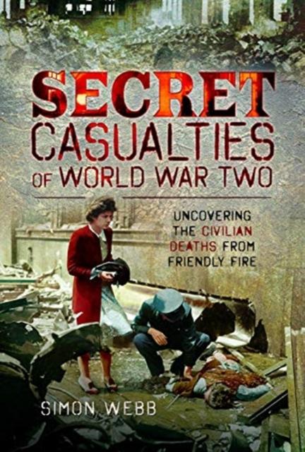 Secret Casualties of World War Two