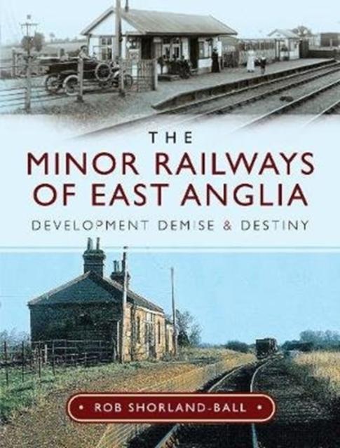 Minor Railways of East Anglia