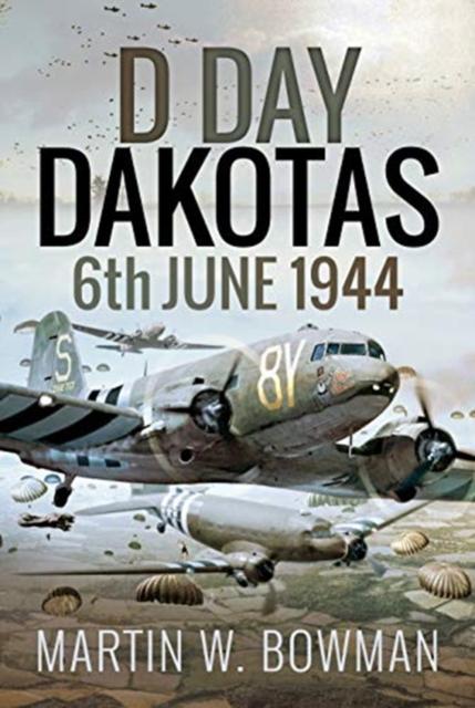 D-Day Dakotas