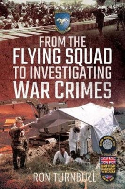 From the Flying Squad to Investigating War Crimes