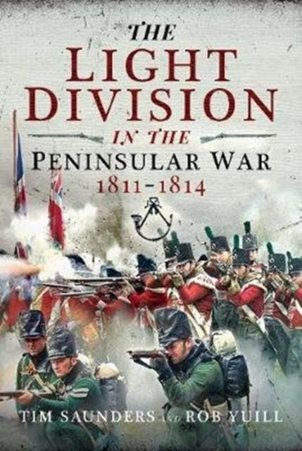 Light Division in the Peninsular War, 1811-1814