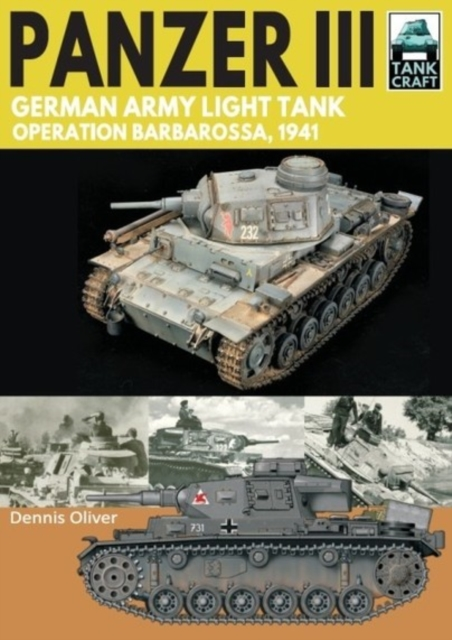 Panzer III: German Army Light Tank