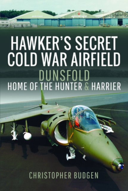 Hawker's Secret Cold War Airfield