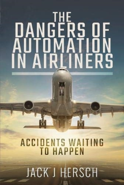 Dangers of Automation in Airliners