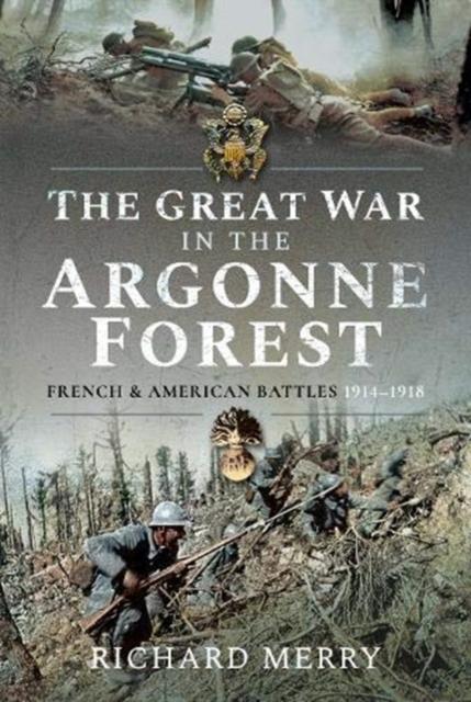 Great War in the Argonne Forest