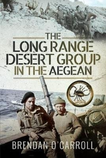 Long Range Desert Group in the Aegean