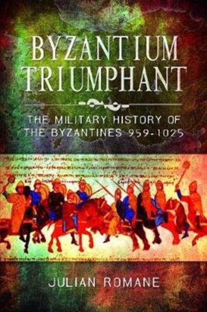 Byzantium Triumphant