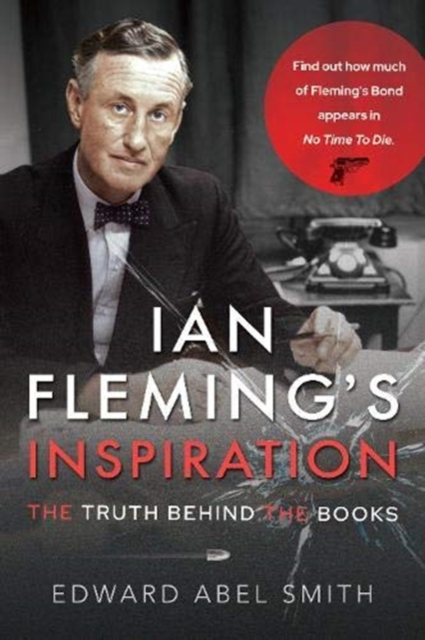 Ian Fleming's Inspiration