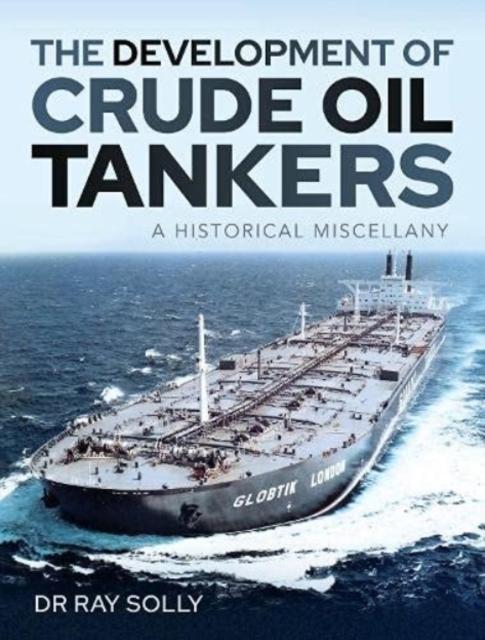 Development of Crude Oil Tankers