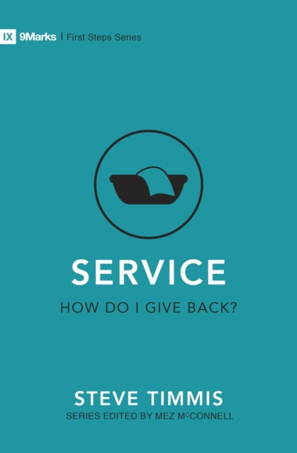 Service - How Do I Give Back?